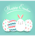 greating card with easter eggs and easter bunny on vector image vector image