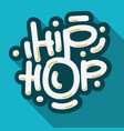 hip hop lettering custom type design vector image vector image
