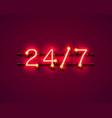 neon signboard 24 7 open time vector image