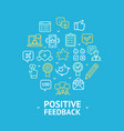 positive feedback round design template line icon vector image vector image