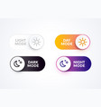 day night mode switch set light dark buttons vector image
