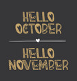 decorative lettering collection hello october and vector image