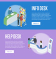information and help desk isometric flyers vector image vector image