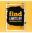 Fnds limits by pushing them Inspirational vector image vector image