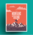 the mountains are calling vector image vector image