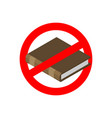 ban education stop read it is forbidden to vector image vector image