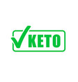 keto diet label green check mark stamp ketogenic vector image vector image