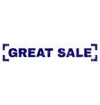 grunge textured great sale stamp seal between vector image vector image