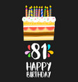 happy birthday card 81 eighty one year cake vector image vector image