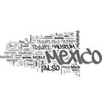 what to look for travel in mexico text word cloud vector image vector image