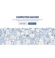computer hacker banner design vector image