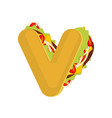letter v tacos mexican fast food font taco vector image vector image