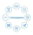 8 typography icons vector image vector image