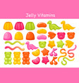 gummy chewing vitamins jelly with fruit flavor set vector image