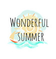 wonderful summer poster with sun sky and sailboat vector image vector image