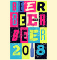 beer 2018 typographical vintage grunge poster vector image vector image
