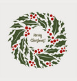 christmas wreath of holly with vector image
