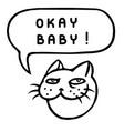 okay baby cartoon cat head speech bubble vector image vector image