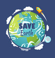 save earth planet with launched rocket and sky vector image vector image