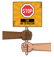 say no to racism hands black and white holding vector image
