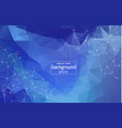 geometric blue polygonal background molecule and vector image