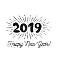 sunbursts 2019 congratulation with happy new year vector image