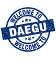 welcome to daegu blue stamp vector image vector image