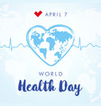 world health day lettering and heartbeat vector image