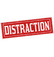 distraction sign or stamp vector image vector image