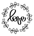 handwritten lettering love sign in circle frame vector image vector image
