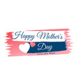 mothers day heart banner background vector image