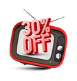 30 off text on retro tv - thirty percent discount vector image vector image