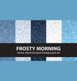 diamond pattern set frosty morning seamless vector image vector image