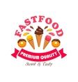 Fast food ice cream dessert for cafe design vector image