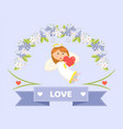 love and cupid with heart valentines day greeting vector image vector image