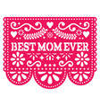 best mom ever greeting card happy mothers day vector image