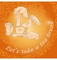 Cup hands and words Let s take a tea break vector image vector image