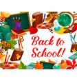 back to school autumn study season poster vector image vector image