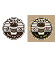 coffee round emblem badge label or logo vector image
