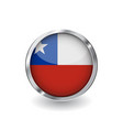 flag of chile button with metal frame and shadow vector image vector image