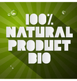 Hundred Percent Natural Product Bio Title on Green vector image vector image