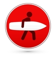 Red round stop sign with man and surfboard vector image