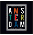 amsterdam city typography t shirt vector image vector image