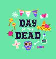 day dead handwritten card vector image