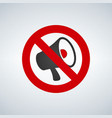 no megaphone or no speaker area sign vector image