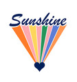 groovy themed sunshine quote print with rainbow vector image vector image