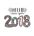 hello new year 2018 handwritten christmas vector image vector image