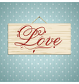 love script on wood vector image vector image