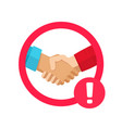 stop hand shake caution sign not to spread vector image vector image