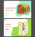 speleotourism and climbing on wall with rocks vector image vector image